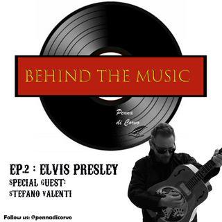 Ep. 2 - Elvis Presley