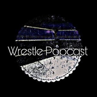 Wrestle Popcast's show