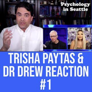 Trisha Paytas & Dr. Drew Reaction #1