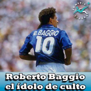 Roberto Baggio el ídolo de culto