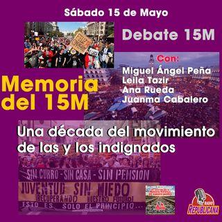 Tertulia - Debate sobre el 15M - Una década del movimiento de las y los indignados