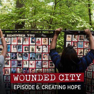 Episode 6: Creating Hope