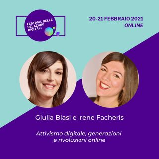 Attivismo digitale, generazioni e rivoluzioni online | Giulia Blasi, Irene Facheris - #FRD2021