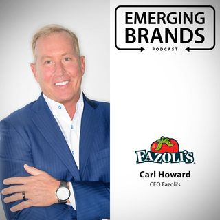 Double-Digit Growth and Brand Expansion for Fazoli's | Carl Howard