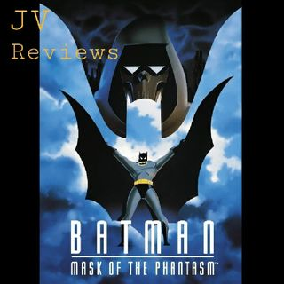 """Episode 55 - """"Batman: Mask Of The Phantasm Review"""" (Spoilers)"""