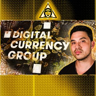 THEY CONTROL CRYPTO!? Who is The DCG? {Audio #70}