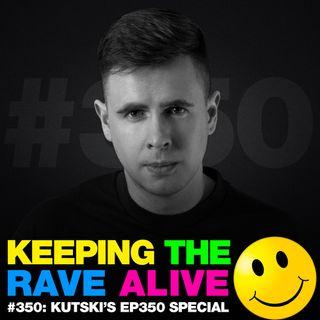 Episode 350: Kutski's EP350 Special!