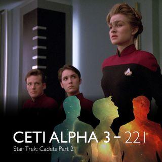 221 - Star Trek: Cadets, Part 2
