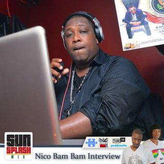 Sunsplash Mix Show Nico Bam Bam Soundchat Sound Interview