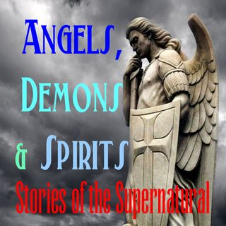 Angels, Demons and Spirits | Interview with TruthSeekah | Podcast