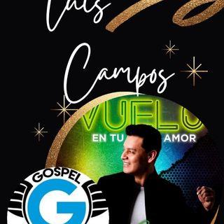 Vuelo en tu amor con Luis Campos