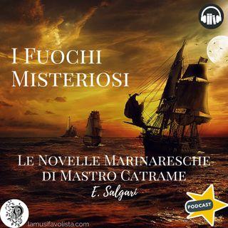 LE NOVELLE MARINARESCHE DI MASTRO CATRAME • 7 ☆ E- Salgari ☆ Audiolibro ☆