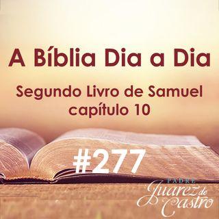 Curso Bíblico 277 - Segundo Livro Samuel 10 - Primeira Guerra contra os Amonitas - Padre Juarez de Castro