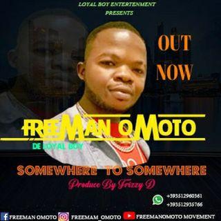 Freeman Omoto (somewhere to somewhere)
