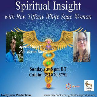 Spiritual Insight Show ~ Special Guest: Rev. Bryan Rawls ~ 1Oct2017