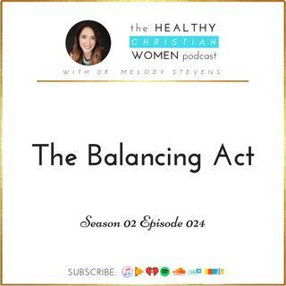 S02 E024: The Balancing Act
