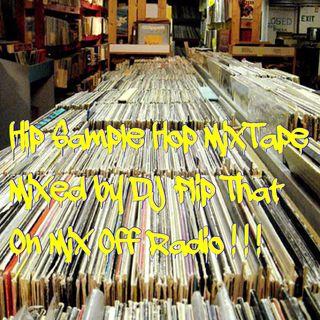 Hip Sample Hop MixTape 4/4/18 (Live DJ Mix)