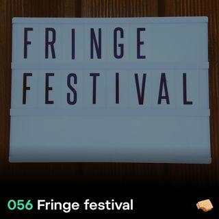 SNACK 056 Fringe festival