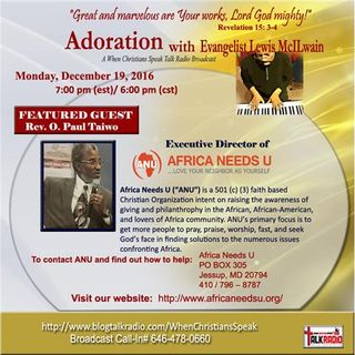 Adoration with Evangelist Mac and Featured Guest, Rev. O. Paul Taiwo