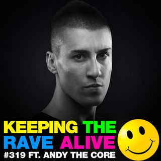 Episode 319: feat. Andy The Core!