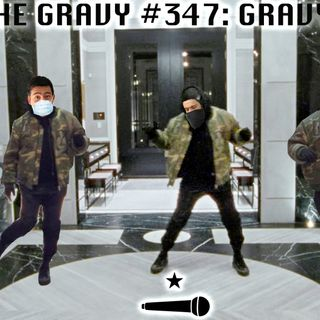 Pass The Gravy #347: Gravy Gang