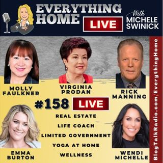 158 LIVE: Real Estate, Life Coach, Limited Government, Yoga At Home, Wellness