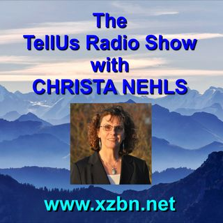 TURS: The TellUS Radio Show with Christa Nehls - Today's Guest: Petra Kreuzer