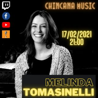 #2 Melinda Tomasinelli al Salotto Virtuale di Chincana Music