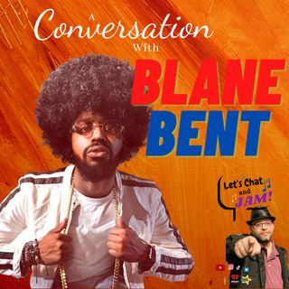 A Conversation With Blane Bent