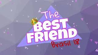 The Best Friend Brasil  - o reality /Audiolivro - EP #15