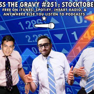 Pass The Gravy #251: Stocktober