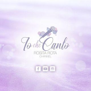 Presentazione del podcast: IO CHE CANTO di Rosita Rota