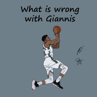 S2EP09: What is wrong with Giannis?