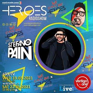 #35/2020-21> HEROES RadioShow - Special Guest  STEFANO PAIN
