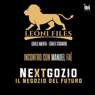 Nextgozio: Il negozio del futuro. Incontro con Manuel Faè - LeoniFiles