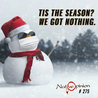 "Episode 275 ""Tis The Season? We got Nothing"""