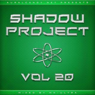 MK-Ultra - Shadow Project Vol. 20