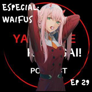 Ep 29: Especial: Waifus ft. Sindicato de Frikis Prietos