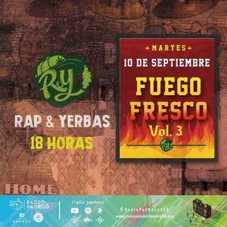"""""""Fuego Fresco"""" Rap & Yerbas Prog 33"""