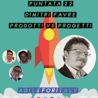 22. Intervista a Dimitri Favre - Prodotti vs Progetti - Agile Venture Vimercate 2019