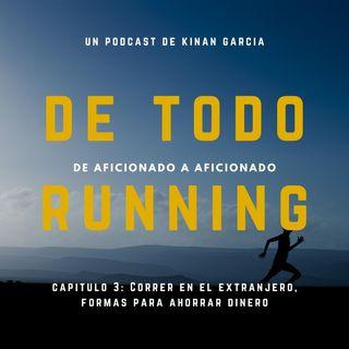 Capitulo 3 - Correr en el extranjero