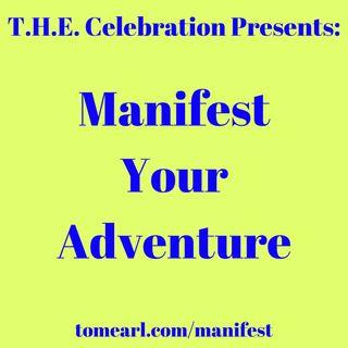 Manifest Your Adventure
