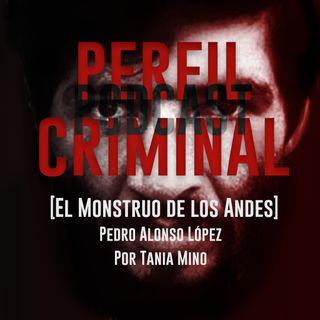 El monstruo de los Andes - Pedro Alonso López (Parte 1)