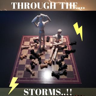 #Through The STORMS!
