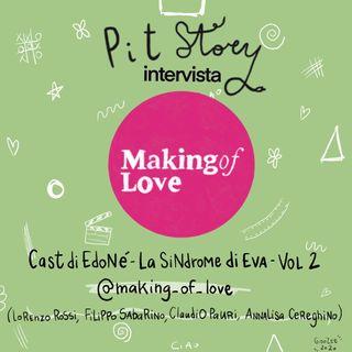 """Intervista con il Cast di """"Edoné - La Sindrome di Eva"""" Vol.2 - PitStory Extra Pt. 55"""