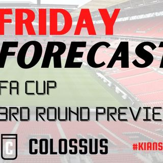 FA Cup 3rd Round | Friday Forecast