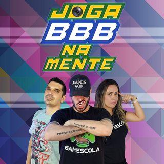 BBB21 - Joga BBB Na Mente - Programa 02