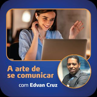 Temp 2 Ep 1 - A arte de se comunicar