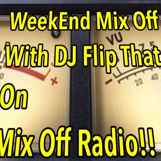 WeekEnd Mix Off 3/6/20 (Live DJ Mix)