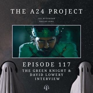 117 - The Green Knight & David Lowery Interview